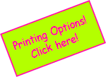 Printing Options! Click here!